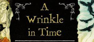 'A Wrinkle in Time' coming to the Big Screen