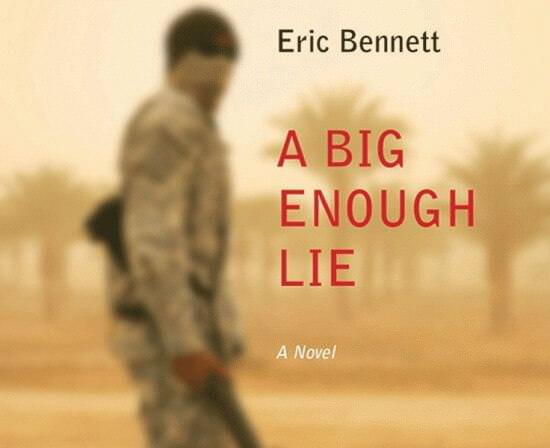 Big Enough Lie - Eric Bennett