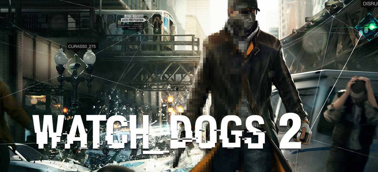 Watch Dogs 2: Pre E3 Reveal